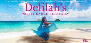 belly dancing, belly dance, delilah, retreat, hawaii, workshop, arabic, middle eastern, egypt