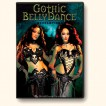 Gothic BellyDance Revelations