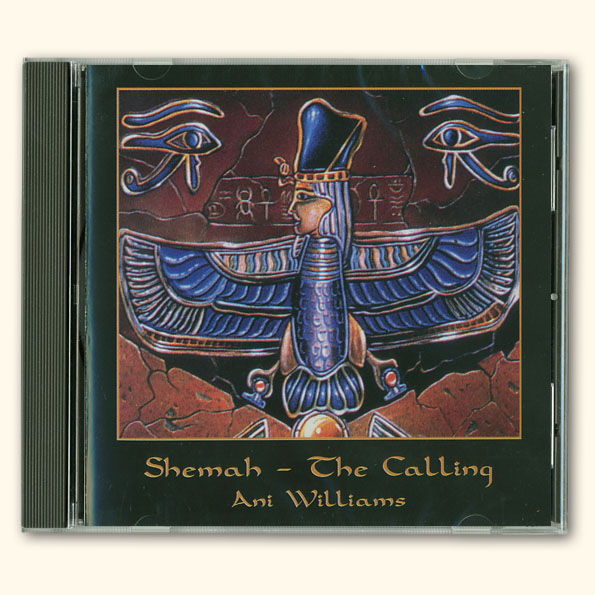 Ani Williams: Shemah/ The Calling